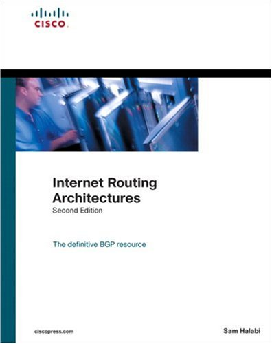 Internet Routing Architectures  2nd 2000 (Revised) 9781578702336 Front Cover