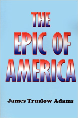 Epic of America  1931 (Reprint) edition cover