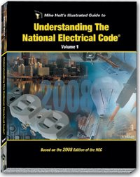 Mike Holt's Illustrated Guide to Understanding the NEC Volume 1 Textbook 2008 Edtion N/A 9781932685336 Front Cover