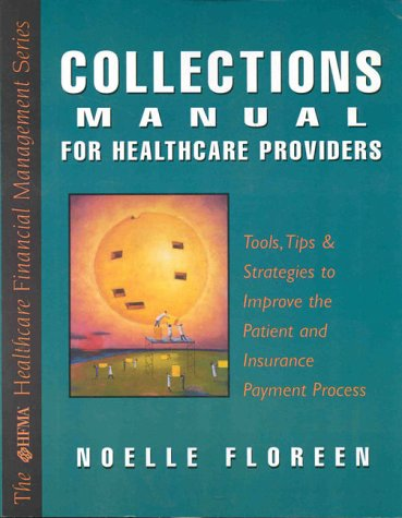 Collections Manual for Healthcare Providers N/A edition cover