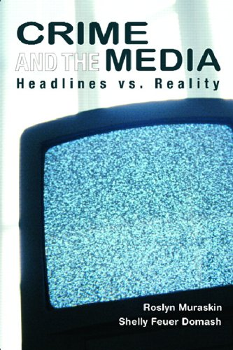 Crime and the Media Headlines vs. Reality  2007 edition cover