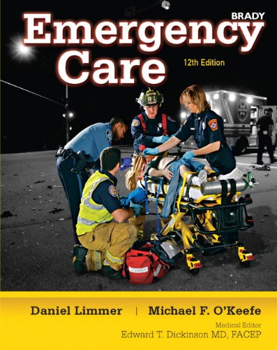 Emergency Care, Hardcover Edition  12th 2012 (Revised) 9780132375337 Front Cover