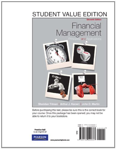 Financial Management Principles and Applications, Student Value Edition 11th 2011 edition cover