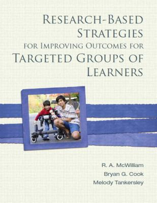 Research-Based Strategies for Improving Outcomes for Targeted Groups of Learners   2013 edition cover