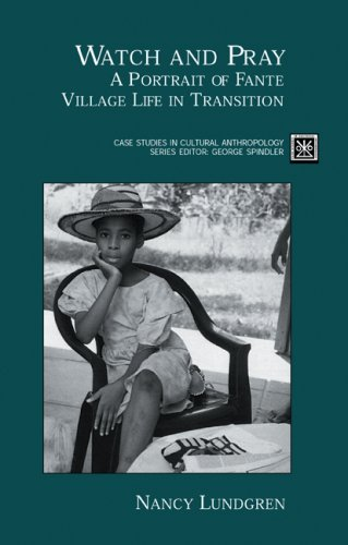 Watch and Pray A Portrait of Fante Village Life in Transition  2002 edition cover