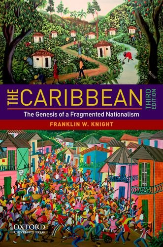 Caribbean The Genesis of a Fragmented Nationalism 3rd 2011 edition cover