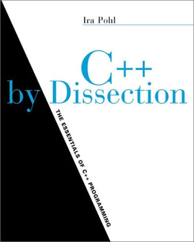 C++ by Dissection   2002 edition cover