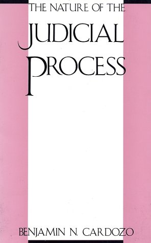 Nature of the Judicial Process  N/A 9780300000337 Front Cover
