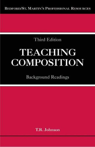 Teaching Composition Background Readings 3rd 2008 edition cover