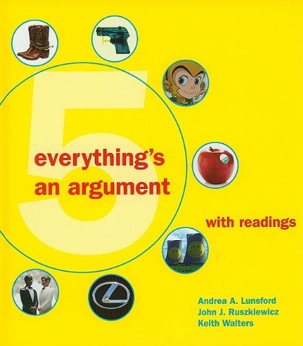 Everything's an Argument with Readings  5th 9780312612337 Front Cover