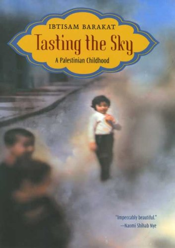 Tasting the Sky A Palestinian Childhood  2007 edition cover