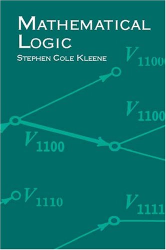 Mathematical Logic   2002 (Unabridged) 9780486425337 Front Cover