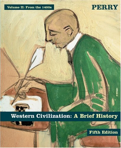 From the 1400s Western Civilization - A Brief History 5th 2005 edition cover