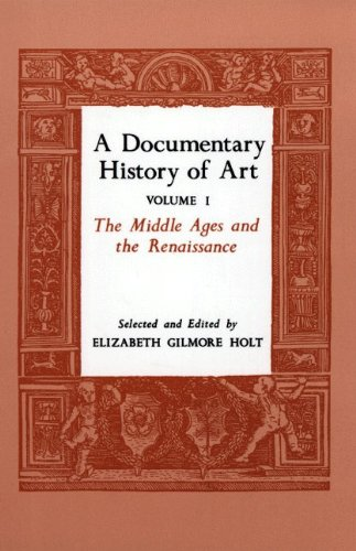 Documentary History of Art The Middle Ages and the Renaissance  1982 (Reprint) edition cover