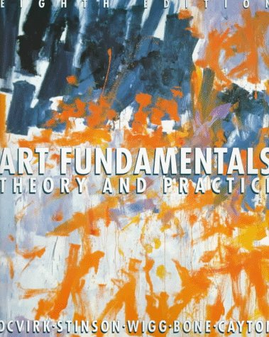 Art Fundamentals Theory and Practice 8th 1998 edition cover