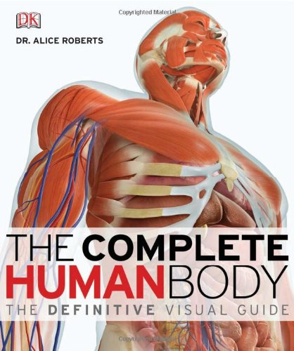 Complete Human Body The Definitive Visual Guide  2010 edition cover