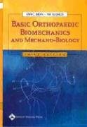 Basic Orthopaedic Biomechanics and Mechano-Biology  3rd 2005 (Revised) edition cover