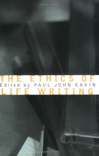 Ethics of Life Writing   2004 edition cover