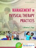 Management in Physical Therapy Practices  2nd 2015 (Revised) edition cover