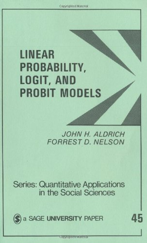 Linear Probability, Logit, and Probit Models   1995 edition cover