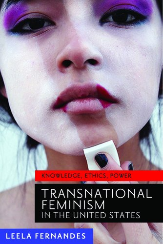 Transnational Feminism in the United States Knowledge, Ethics, and Power  2013 edition cover