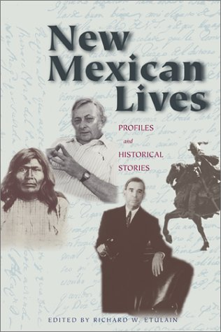New Mexican Lives Profiles and Historical Stories  2002 edition cover