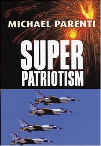 Superpatriotism   2004 9780872864337 Front Cover