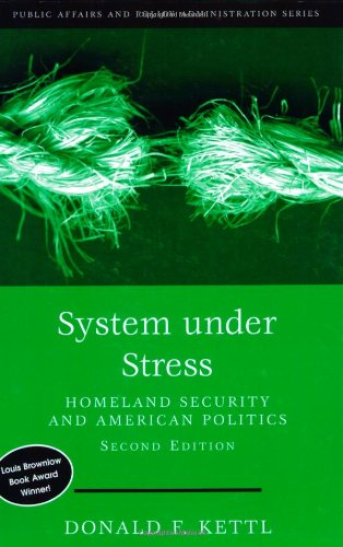 System under Stress Homeland Security and American Politics 2nd 2005 (Revised) edition cover