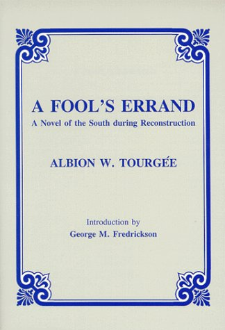 Fool's Errand A Novel of the South During Reconstruction Reprint 9780881336337 Front Cover