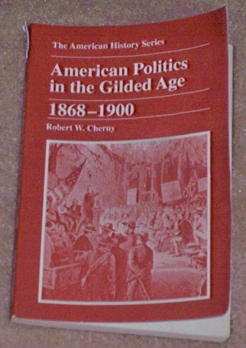 American Politics in the Gilded Age, 1868-1900   1997 edition cover