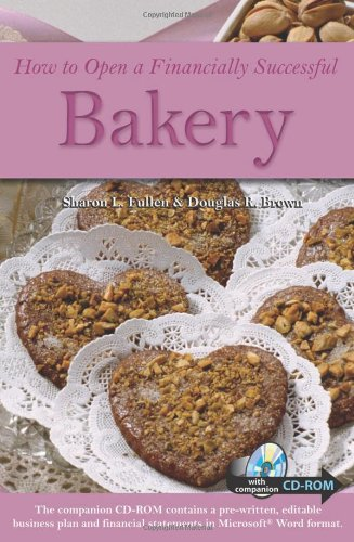 How to Open a Financially Successful Bakery   2004 edition cover