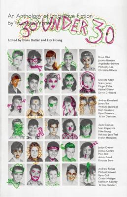 30 under 30 An Anthology of Innovative Fiction by Younger Writers  2011 edition cover