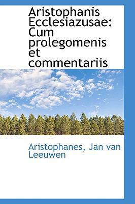 Aristophanis Ecclesiazusae : Cum prolegomenis et Commentariis  2009 edition cover