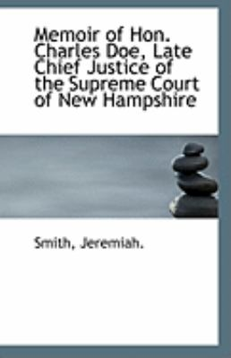 Memoir of Hon Charles Doe, Late Chief Justice of the Supreme Court of New Hampshire  N/A 9781113283337 Front Cover