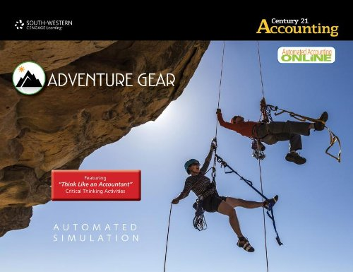 Automated Simulation #2 for Gilbertson's Century 21 Accounting: Advanced  2014 9781133588337 Front Cover