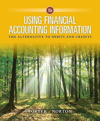 Using Financial Accounting Information: The Alternative to Debits and Credits  2017 9781337276337 Front Cover