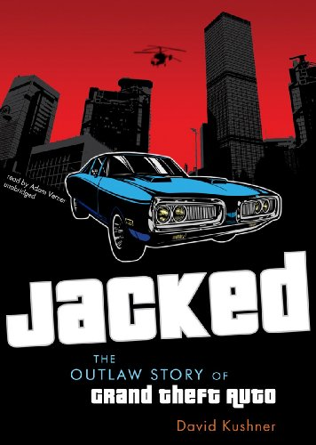 Jacked: The Outlaw Story of Grand Theft Auto  2012 edition cover