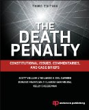 Death Penalty Constitutional Issues, Commentaries, and Case Briefs 3rd 2014 (Revised) edition cover
