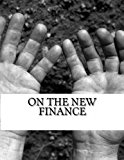 On the New Finance  N/A 9781483904337 Front Cover