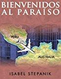 Bienvenidos Al Paraiso  N/A 9781490933337 Front Cover