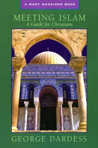 Meeting Islam A Guide for Christians  2005 9781557254337 Front Cover