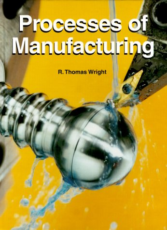 Processes of Manufacturing  1999 edition cover