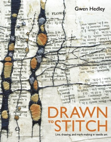 Drawn to Stitch Line, Drawing, and Mark-Making in Textile Art  2010 edition cover
