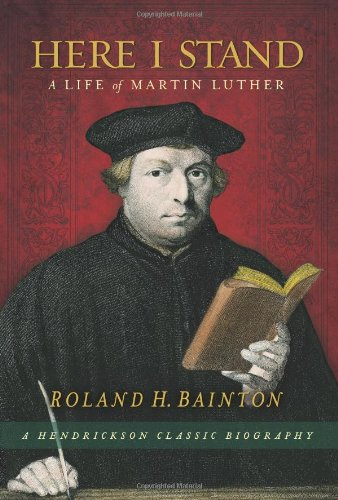 Here I Stand A Life of Martin Luther  2009 edition cover