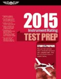 Instrument Rating Test Prep 2015 Study and Prepare for the Instrument Rating, Instrument Flight Instructor (CFII), Instrument Ground Instructor, and Foreign Pilot - Airplane and Helicopter FAA Knowledge Exams N/A edition cover