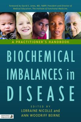Biochemical Imbalances in Disease A Practitioner's Handbook  2010 edition cover