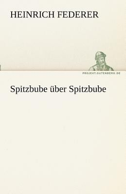 Spitzbube �ber Spitzbube  N/A 9783842468337 Front Cover
