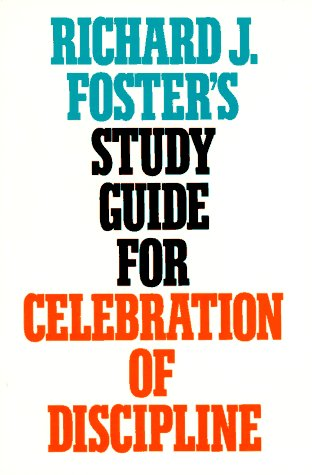 Richard J. Foster's Study Guide for Celebration of Discipline  Guide (Pupil's)  edition cover