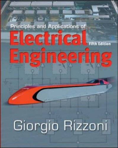 Principles and Applications of Electrical Engineering  5th 2007 (Revised) edition cover