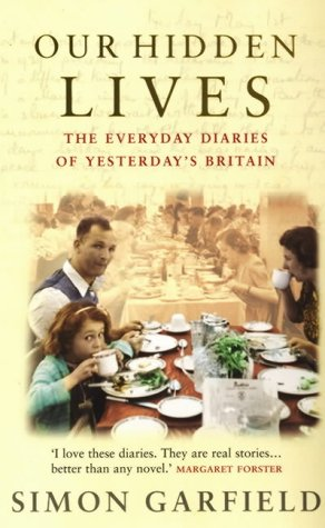 Our Hidden Lives The Remarkable Diaries of Post-War Britain  2005 edition cover